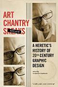 Art Chantry Speaks A Heretics...