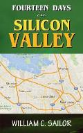Fourteen Days in Silicon Valley