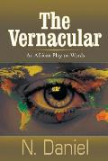 The Vernacular: An African Play on Words