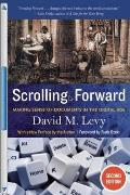 Scrolling Forward Updated Edition Making Sense Of Documents In The Digital Age