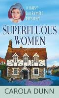 Superfluous Women: A Daisy Dalrymple Mystery