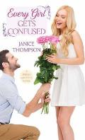 Every Girl Gets Confused: A Brides with Style Novel