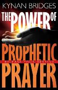 Power of Prophetic Prayer: Release Your Destiny