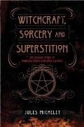 Witchcraft Sorcery & Superstition