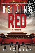 Beijing Red A Thriller
