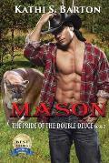 Mason: The Pride of the Double Deuce