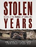Stolen Years: Stories of the Wrongfully Imprisoned