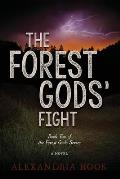 The Forest Gods' Fight: Book Two of the Forest Gods Series