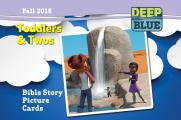 Deep Blue Toddlers & Twos Bible Story Picture Cards Fall 2016