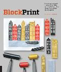 Block Print All You Need to Know to Make Fine Art Prints with Lino Blocks Foam Blocks & Stamp Sets