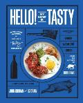 Hello! My Name Is Tasty: Global Diner Favorites from Portland's Tasty Restaurants