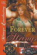 Forever Strings [Uniformed and Smoking Hot 2] (Siren Publishing Menage Everlasting)