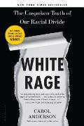 White Rage The Unspoken Truth of...