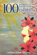 100 Everyday Devotionals for the Father's Daughters
