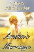 Amelia?s Marriage