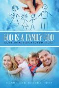 God Is a Family God