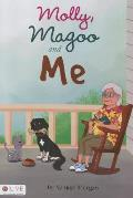 Molly, Magoo and Me