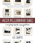 Meet Me at the Bamboo Table A Memoir in Meals