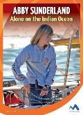 Abby Sunderland: Alone on the Indian Ocean