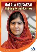 Malala Yousafzai: Fighting for an Education