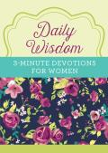 Daily Wisdom: 3-Minute Devotions for Women