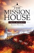 The Mission House - Second Edition
