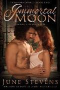 Immortal Moon: A Moon Sisters Novel