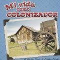 Mi vida como colonizador / My Life as a Colonizer
