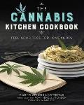 Cannabis Kitchen Cookbook Feel Good Food for Home Cooks