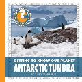 Antarctic Tundra (Community Connections: Getting to Know Our Planet)