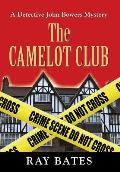The Camelot Club - With Detective John Bowers