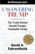 Uncovering Trump The Truth Behind Donald Trumps Charitable Giving