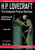 H.P. Lovecraft - The Complete Fiction Omnibus Collection - Second Edition: Collaborations and Ghostwritings