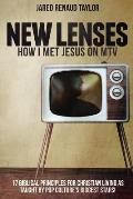 New Lenses: How I Met Jesus on MTV