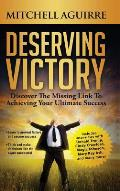 Deserving Victory