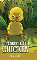 The Lonely Little Chicken