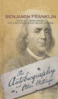 Autobiography of Ben Franklin/Other Writings
