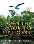 Down the Bayou to Up Front: South Louisiana's Barataria Basin