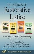 Big Book Of Restorative Justice Three Classic Justice & Peacebuilding Books In One Volume