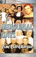 In Mercurial Days