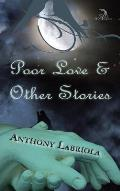 Poor Love & Other Stories
