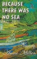 Because There Was No Sea