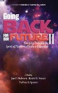 Going Back to Our Future II: Carrying Forward the Spirit of Pioneers of Science Education (Hc)