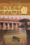 Pasta, Popes, and Passion