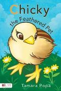Chicky the Feathered Pet