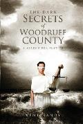 The Dark Secrets of Woodruff County