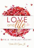 Love and Life Told Through Poetry