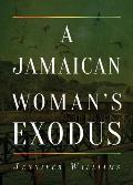 A Jamaican Woman's Exodus