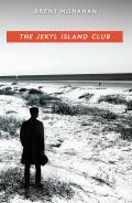 The Jekyl Island Club: A John Le Brun Novel, Book 1