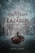 In the Footsteps of Lazarus